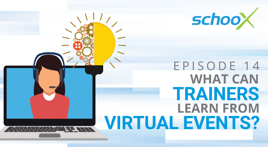 What Can Trainers Learn from Virtual Events?