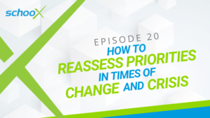 How to Reassess Priorities in Times of Change and Crisis