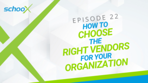 How to Choose the Right Vendor for Your Organization