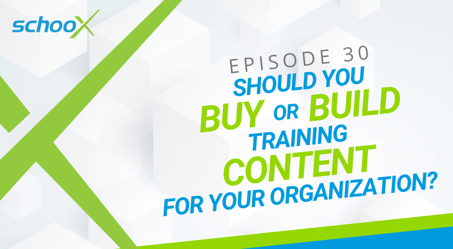 Episode 30 Buy or Build Training Content