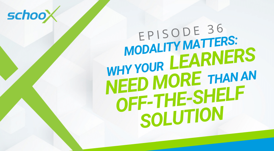Blog Image - Learning Xchange - Modality Matters: Why Learners Need More Than an Off the Shelf Solution